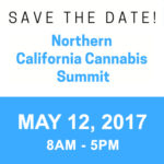 Save the Date: Northern California Cannabis Summit, May 12, 2017